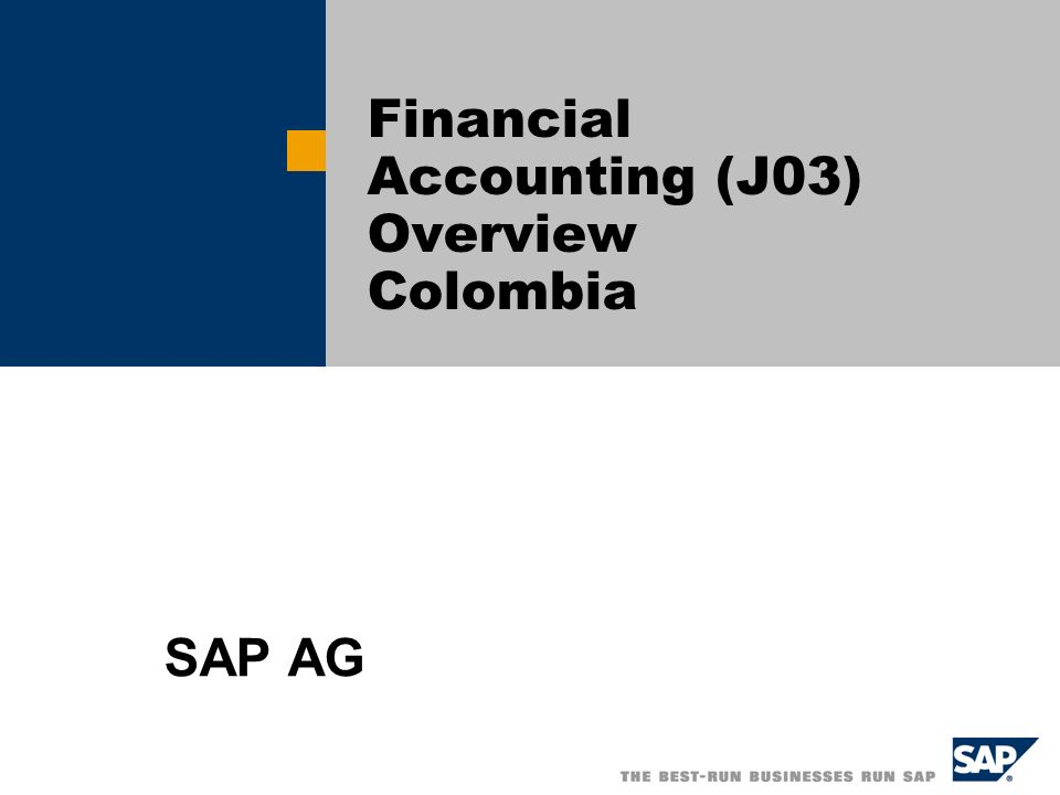 Financial Accounting (J03) Overview Colombia
