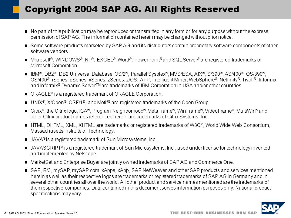 Copyright 2004 SAP AG. All Rights Reserved