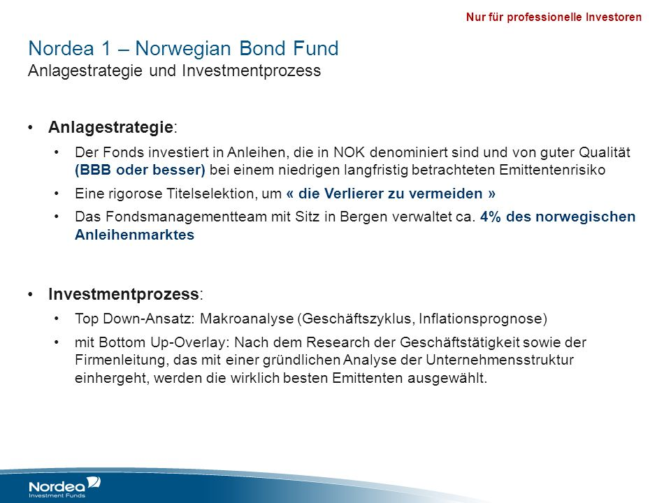 Nordea 1 – Norwegian Bond Fund Anlagestrategie und Investmentprozess