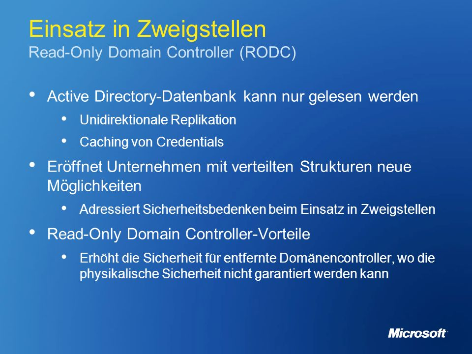 Einsatz in Zweigstellen Read-Only Domain Controller (RODC)