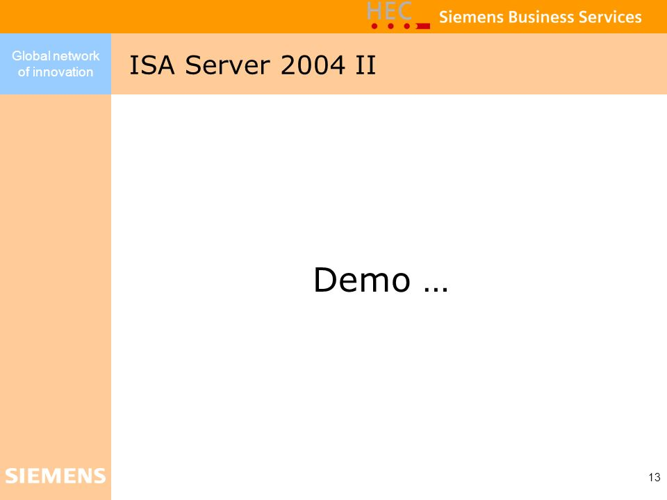 ISA Server 2004 II Demo …