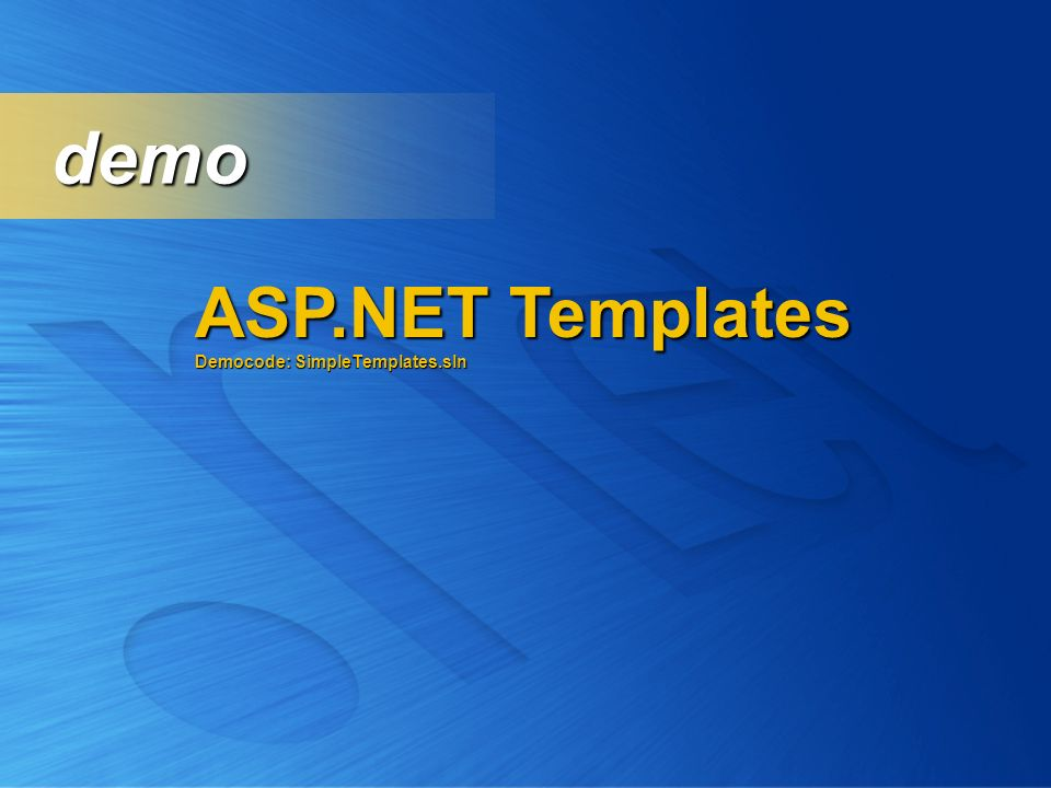 demo ASP.NET Templates Democode: SimpleTemplates.sln