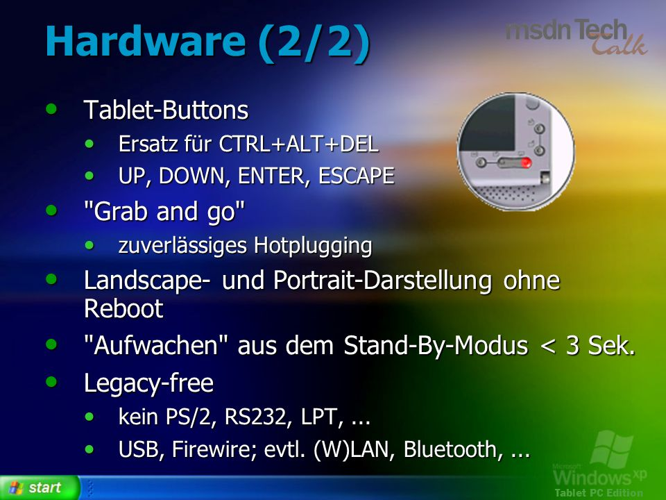 Hardware (2/2) Tablet-Buttons Grab and go