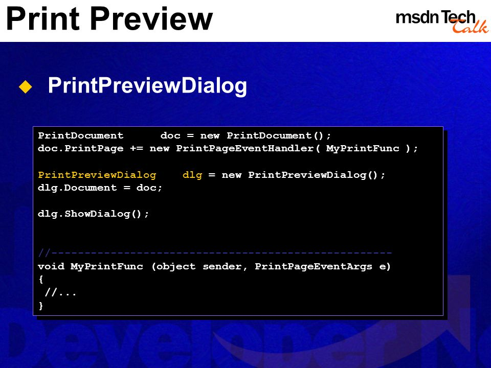 Print Preview PrintPreviewDialog