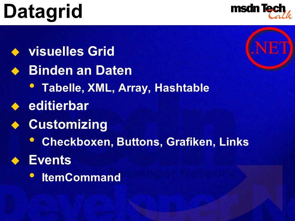 Datagrid visuelles Grid Binden an Daten editierbar Customizing Events