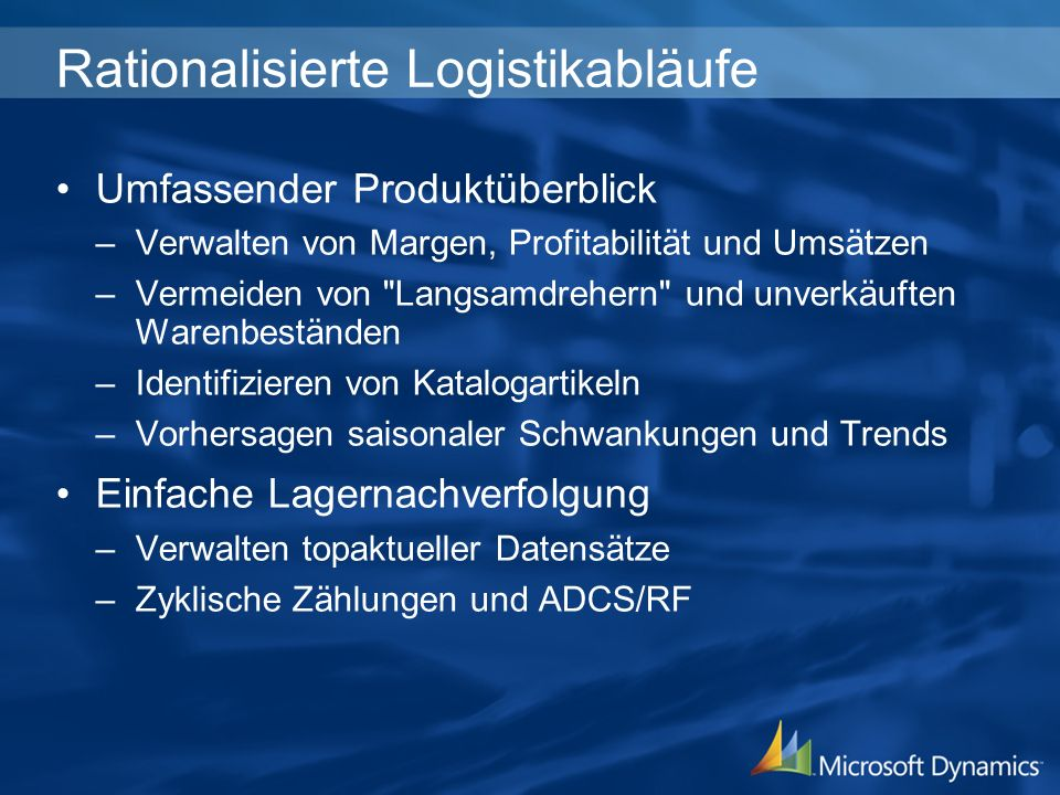 Rationalisierte Logistikabläufe