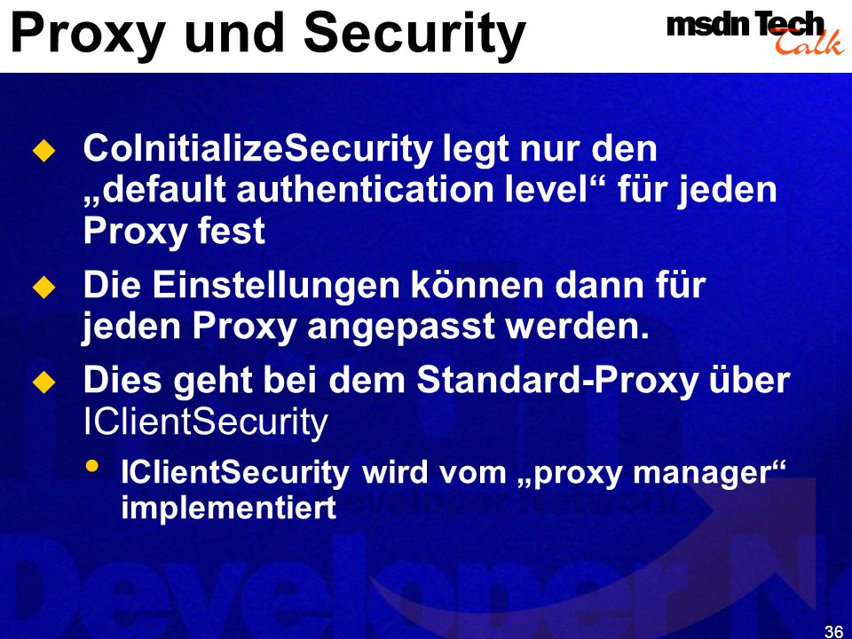 MSDN TechTalk – Januar 2001 COM(+) Security 36
