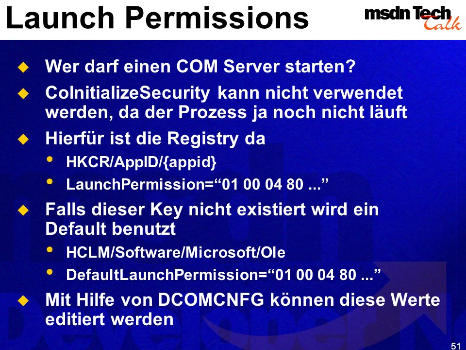 MSDN TechTalk – Januar 2001 COM(+) Security 51