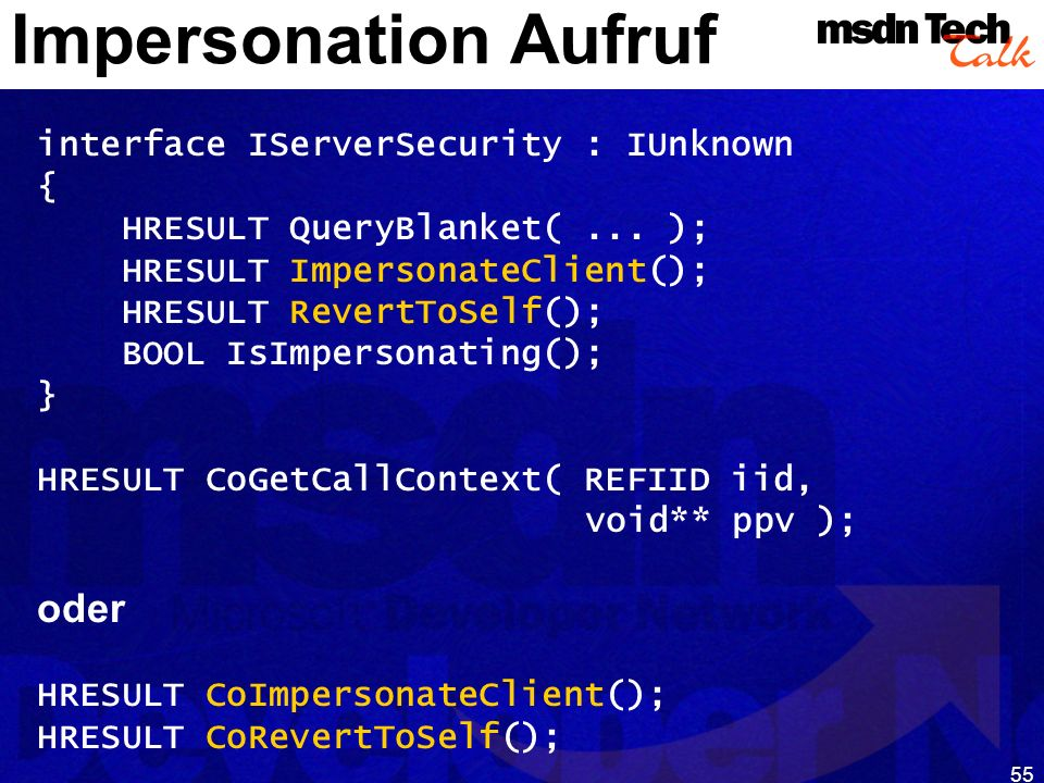 MSDN TechTalk – Januar 2001 COM(+) Security 55