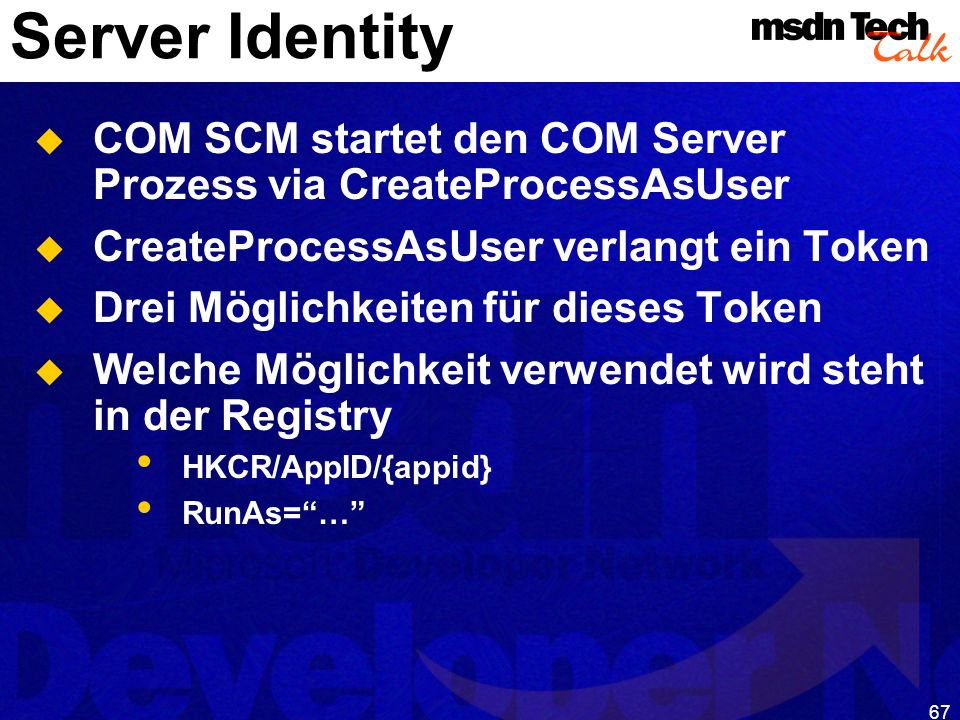 MSDN TechTalk – Januar 2001 COM(+) Security 67
