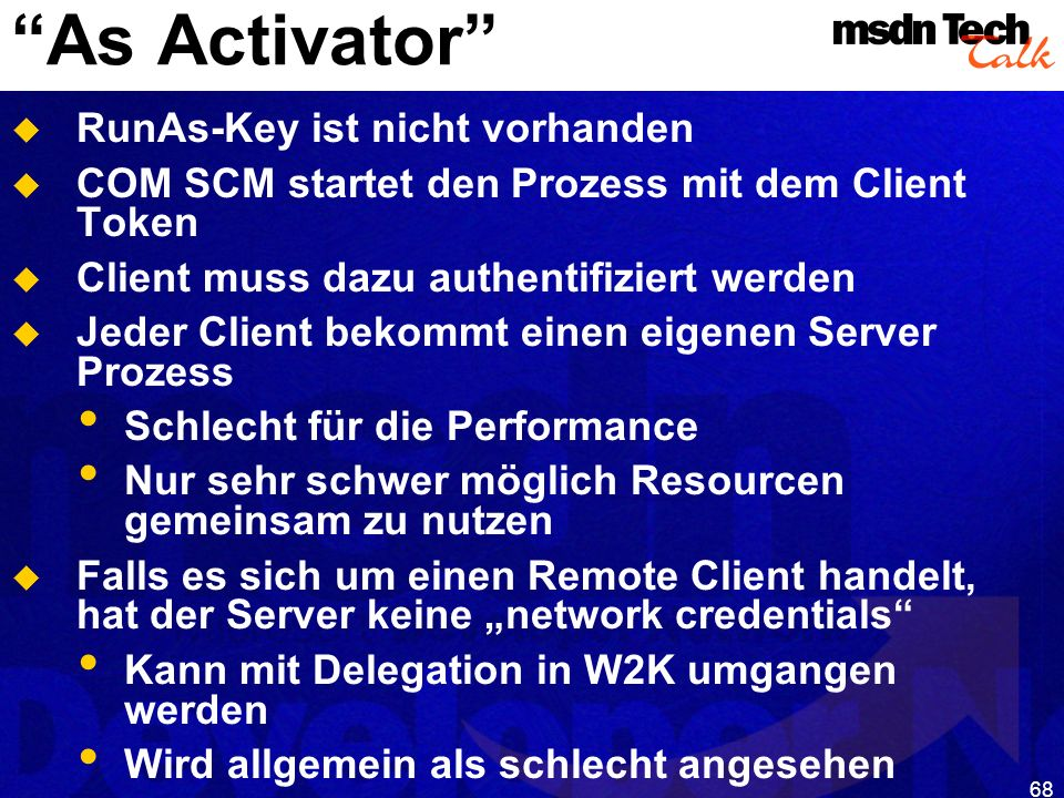 MSDN TechTalk – Januar 2001 COM(+) Security 68