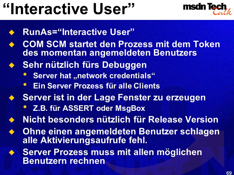 MSDN TechTalk – Januar 2001 COM(+) Security 69