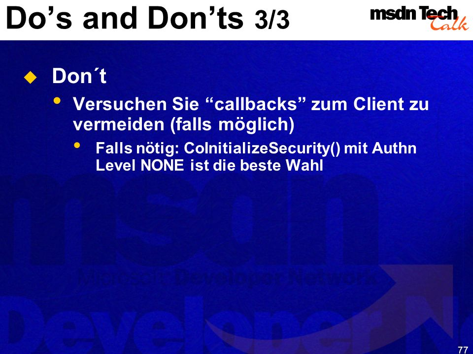 MSDN TechTalk – Januar 2001 COM(+) Security 77