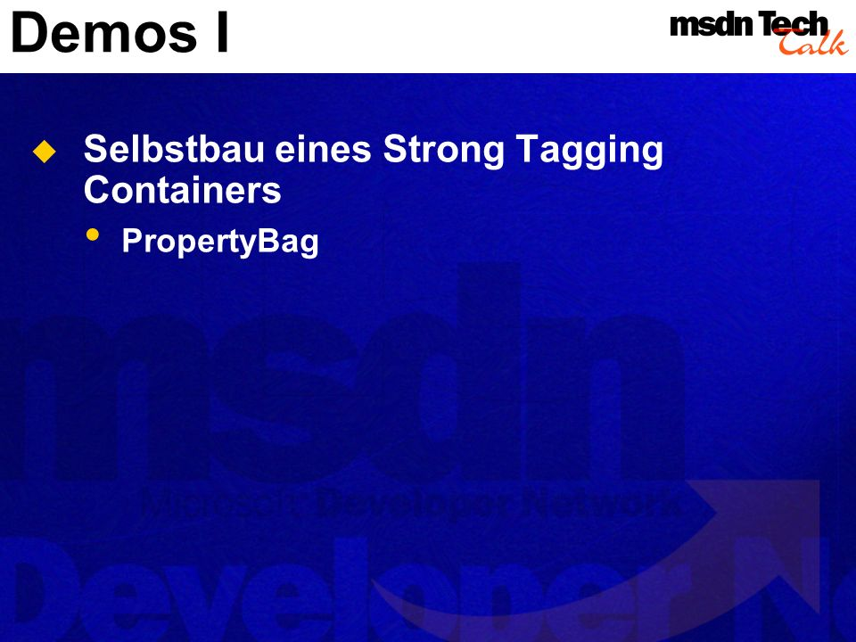 Demos I Selbstbau eines Strong Tagging Containers PropertyBag