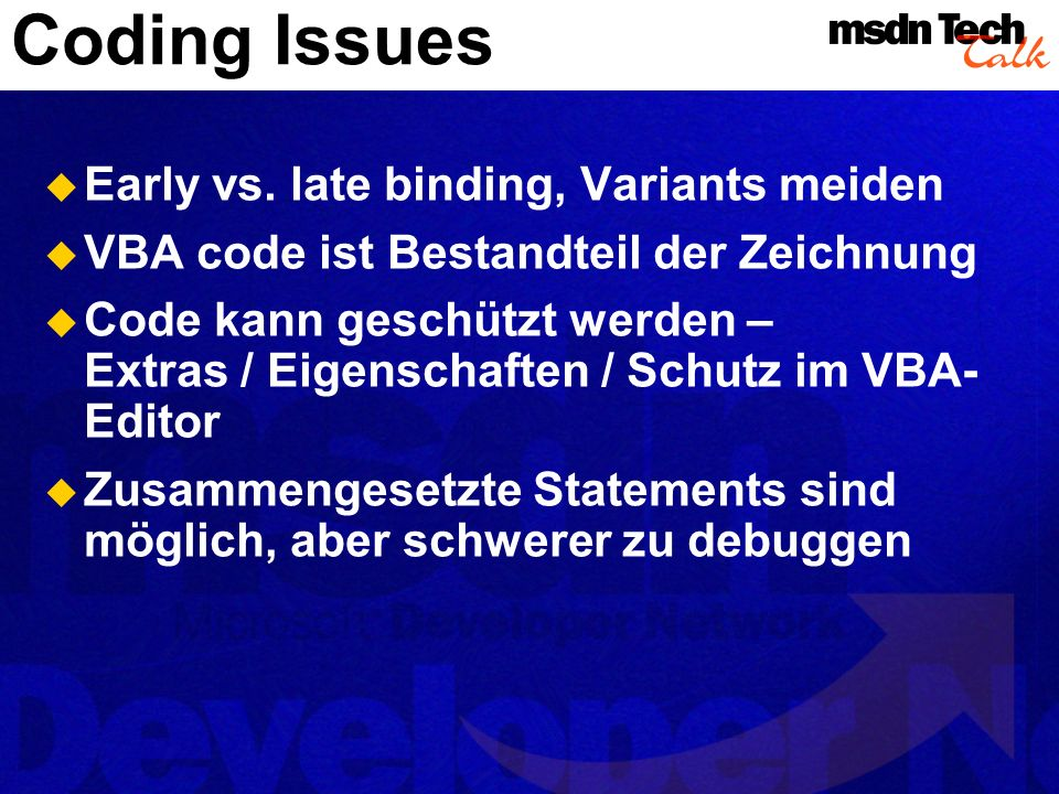 Coding Issues Early vs. late binding, Variants meiden