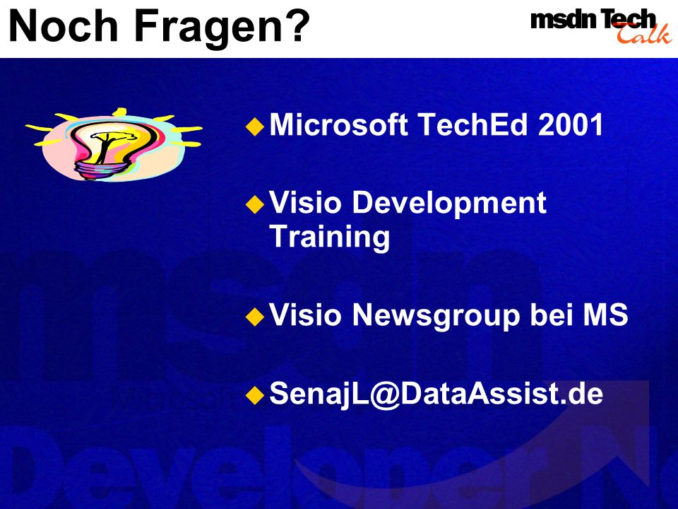 Noch Fragen Microsoft TechEd 2001 Visio Development Training
