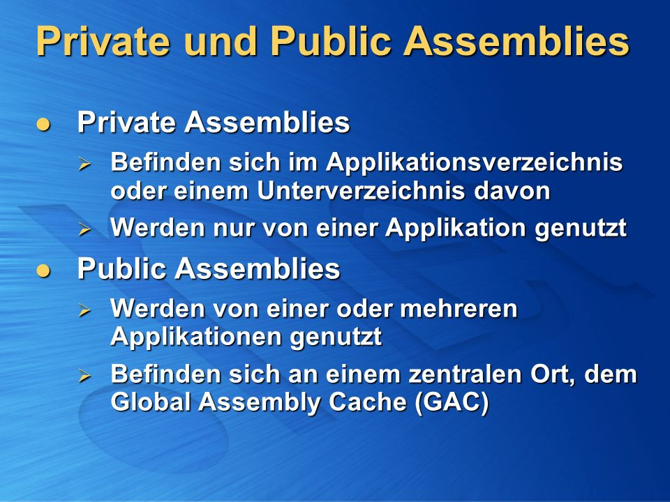 Private und Public Assemblies