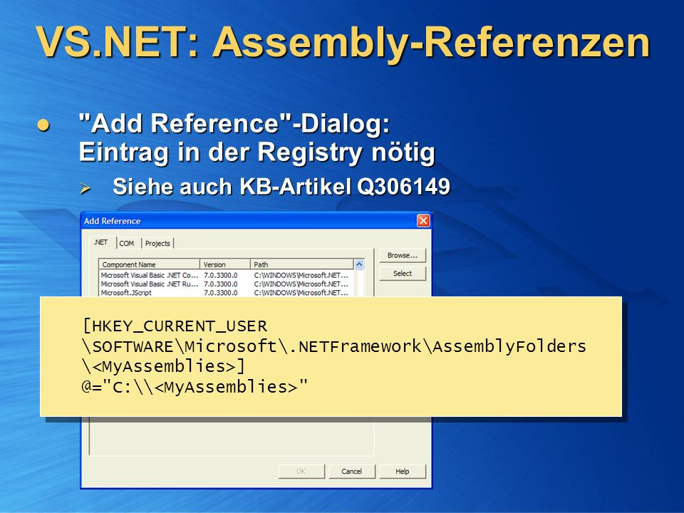 VS.NET: Assembly-Referenzen