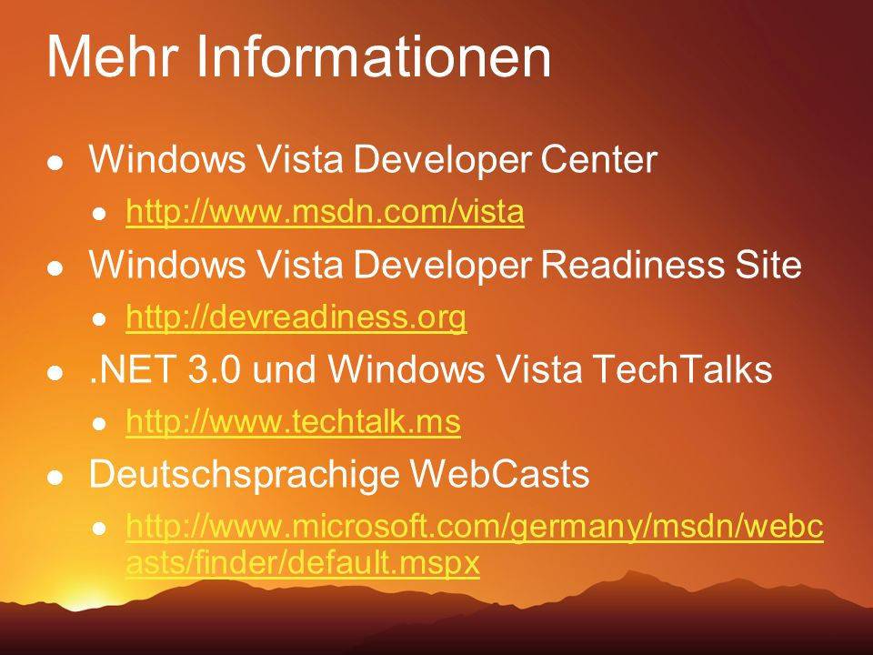 Mehr Informationen Windows Vista Developer Center