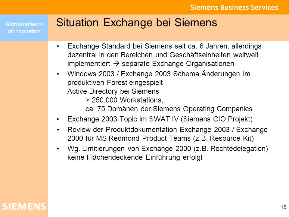 Situation Exchange bei Siemens
