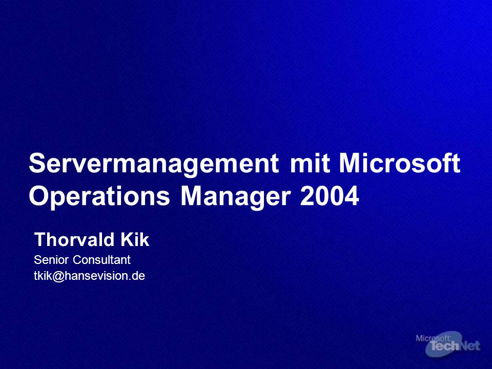 Servermanagement mit Microsoft Operations Manager 2004