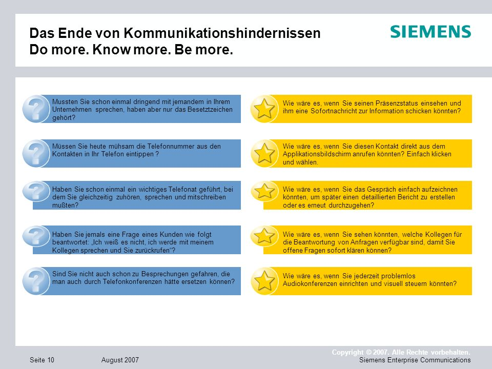 Das Ende von Kommunikationshindernissen Do more. Know more. Be more.