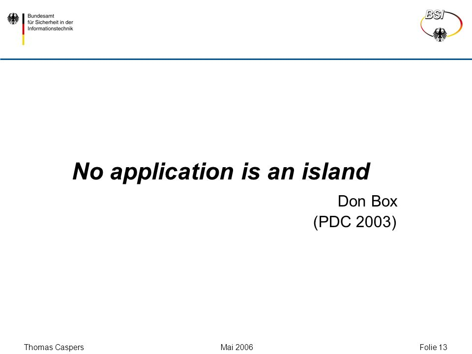 No application is an island