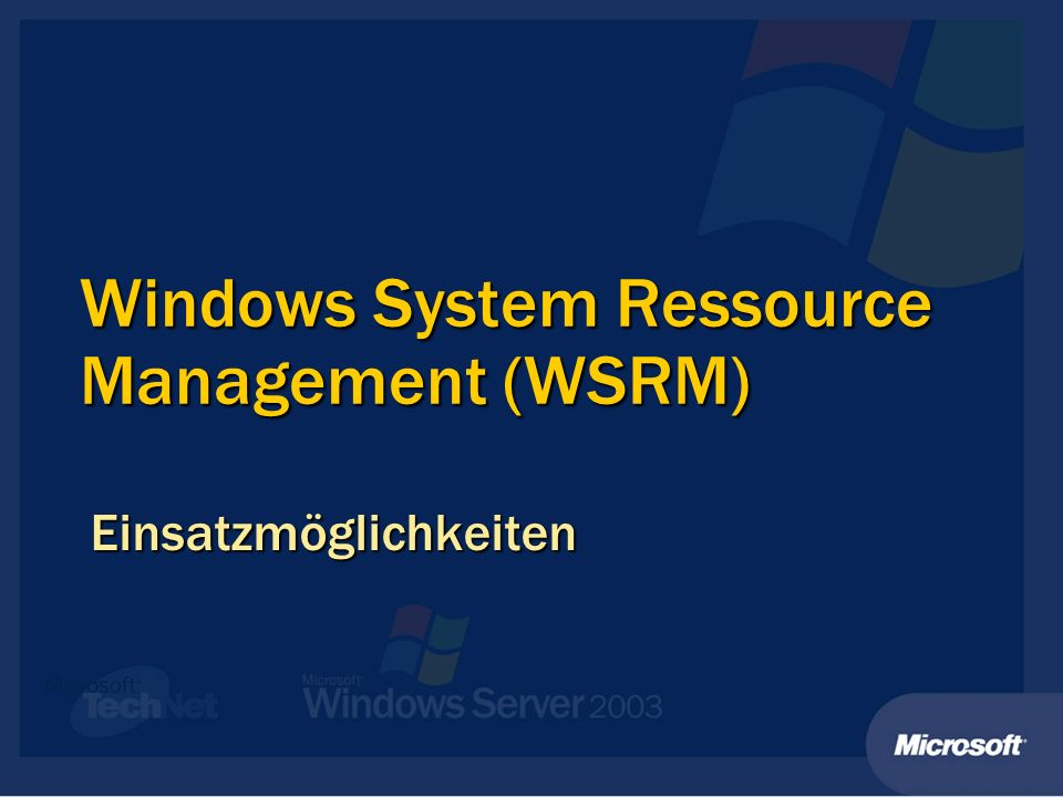 Windows System Ressource Management (WSRM)