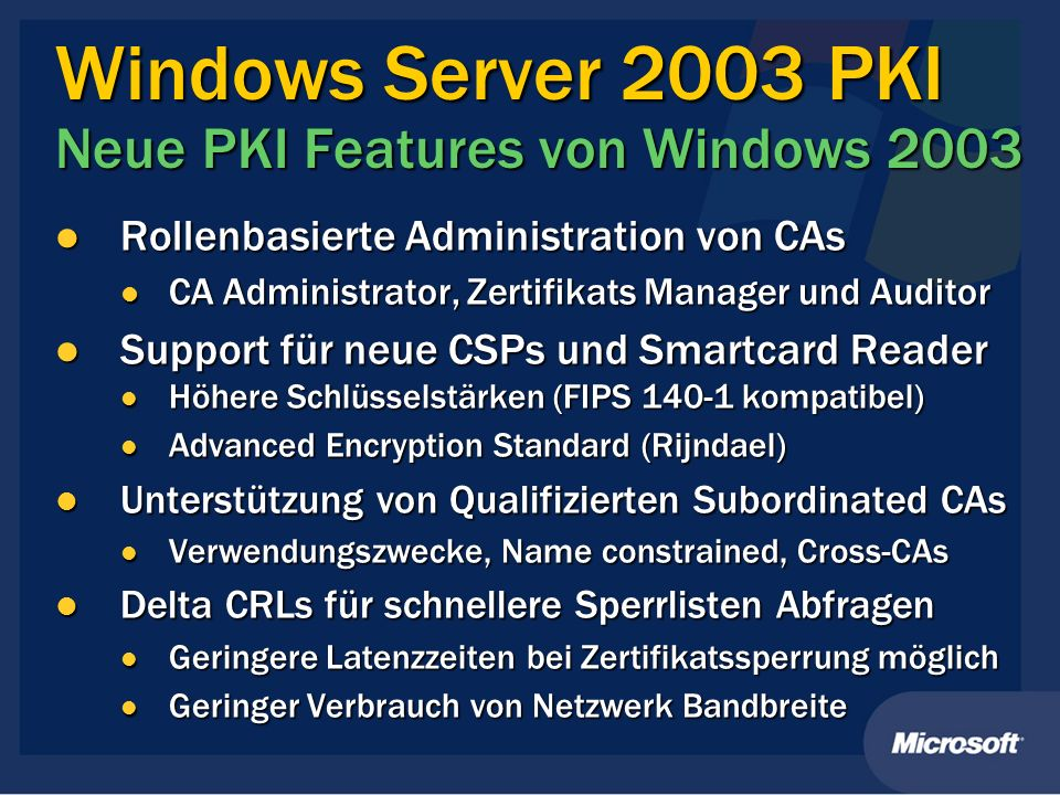 Windows Server 2003 PKI Neue PKI Features von Windows 2003