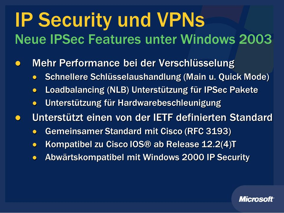 IP Security und VPNs Neue IPSec Features unter Windows 2003