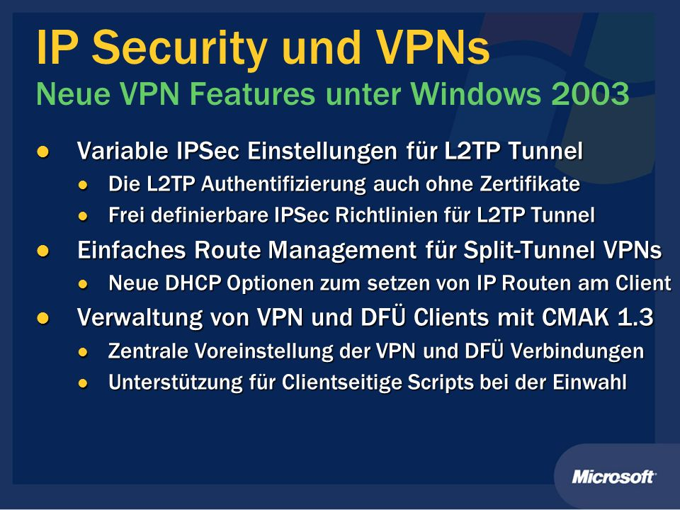 IP Security und VPNs Neue VPN Features unter Windows 2003