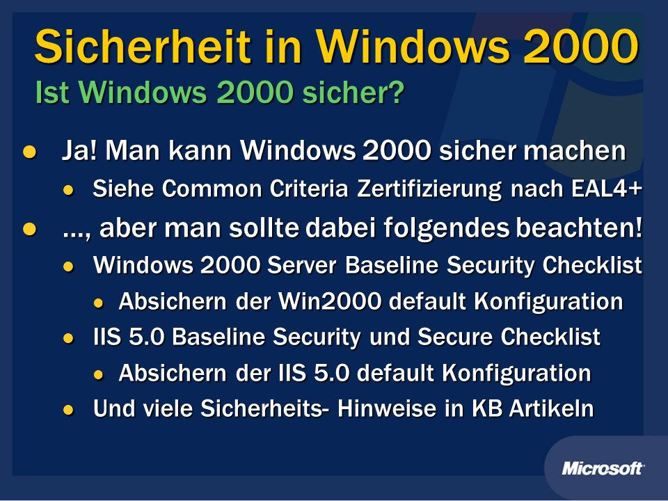 Sicherheit in Windows 2000 Ist Windows 2000 sicher