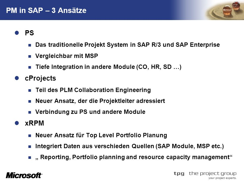 PM in SAP – 3 Ansätze PS cProjects xRPM