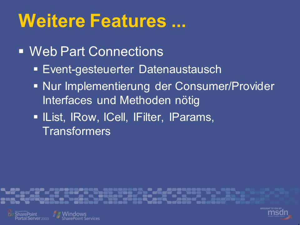 Weitere Features ... Web Part Connections