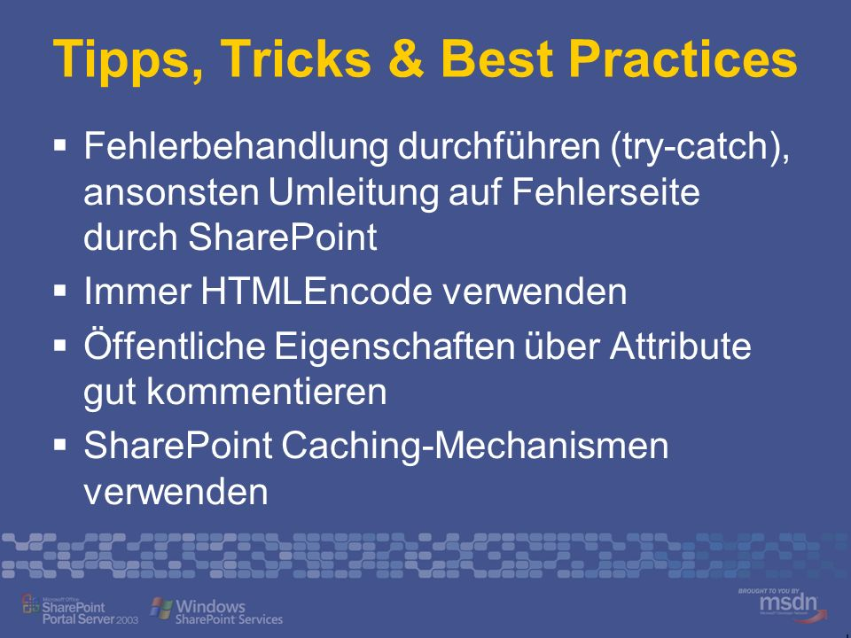 Tipps, Tricks & Best Practices