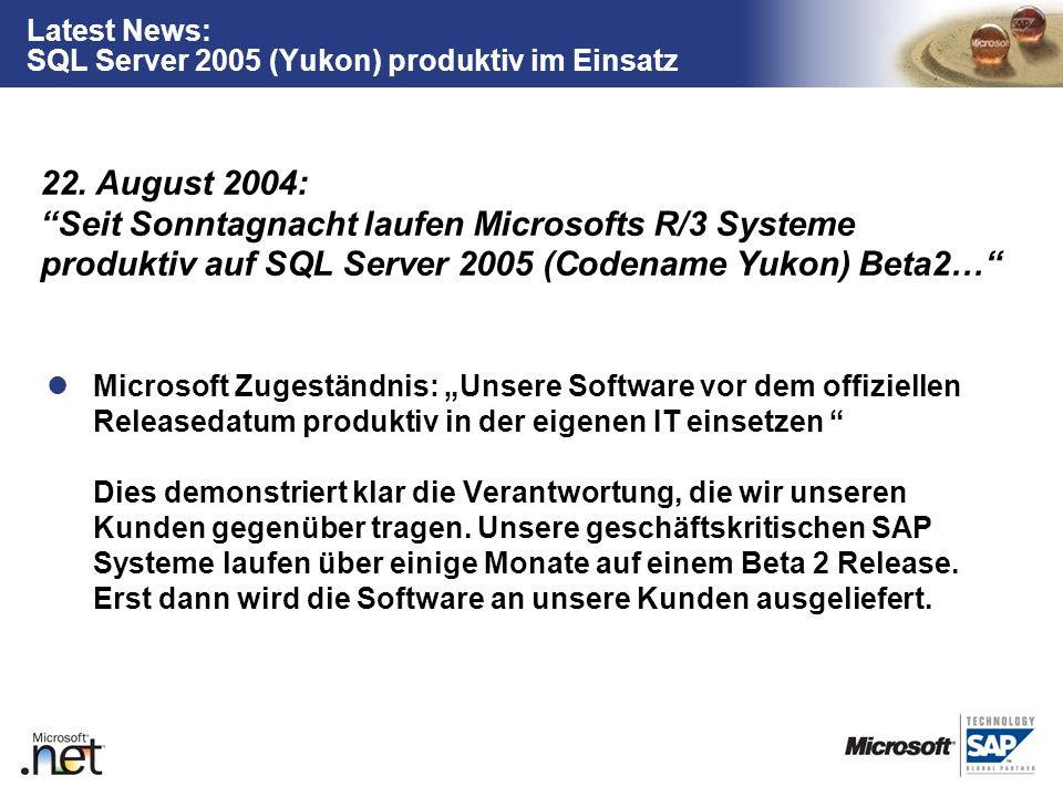 Latest News: SQL Server 2005 (Yukon) produktiv im Einsatz