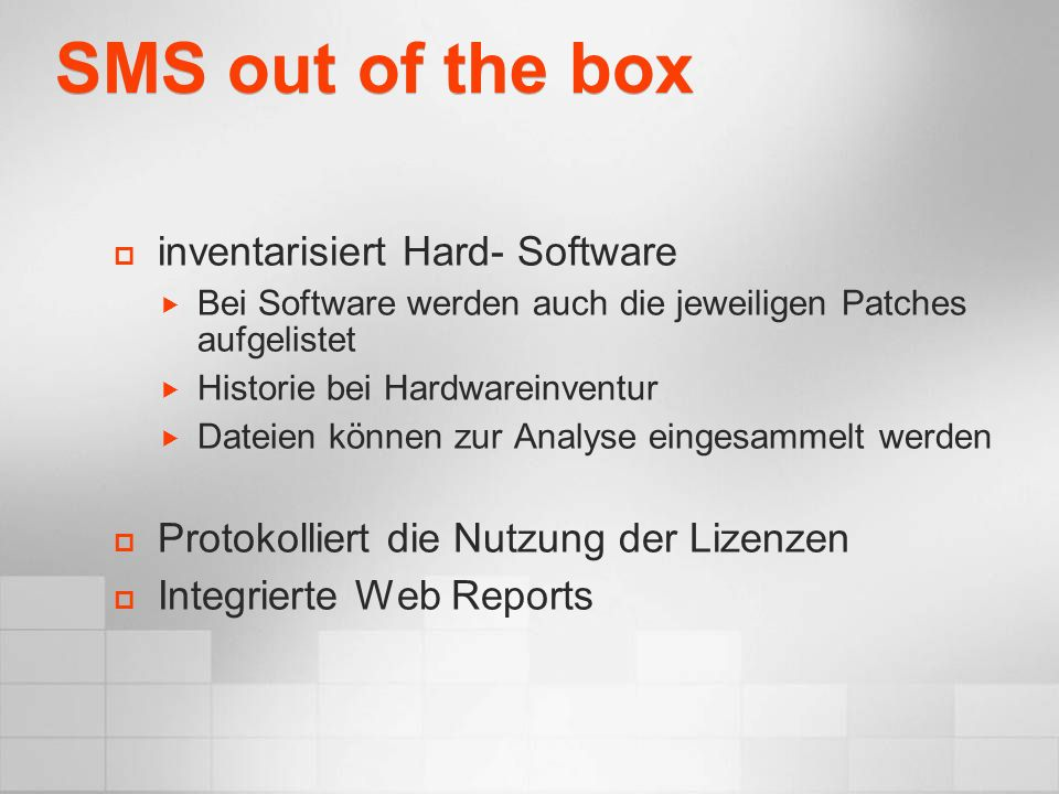 SMS out of the box inventarisiert Hard- Software