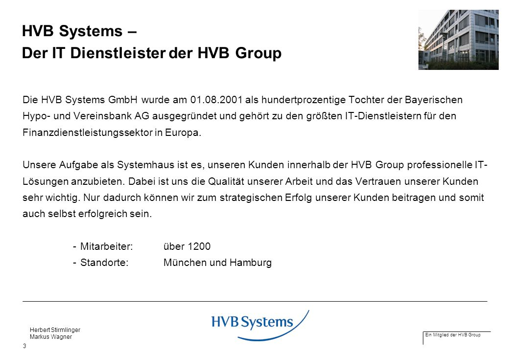 HVB Systems – Der IT Dienstleister der HVB Group