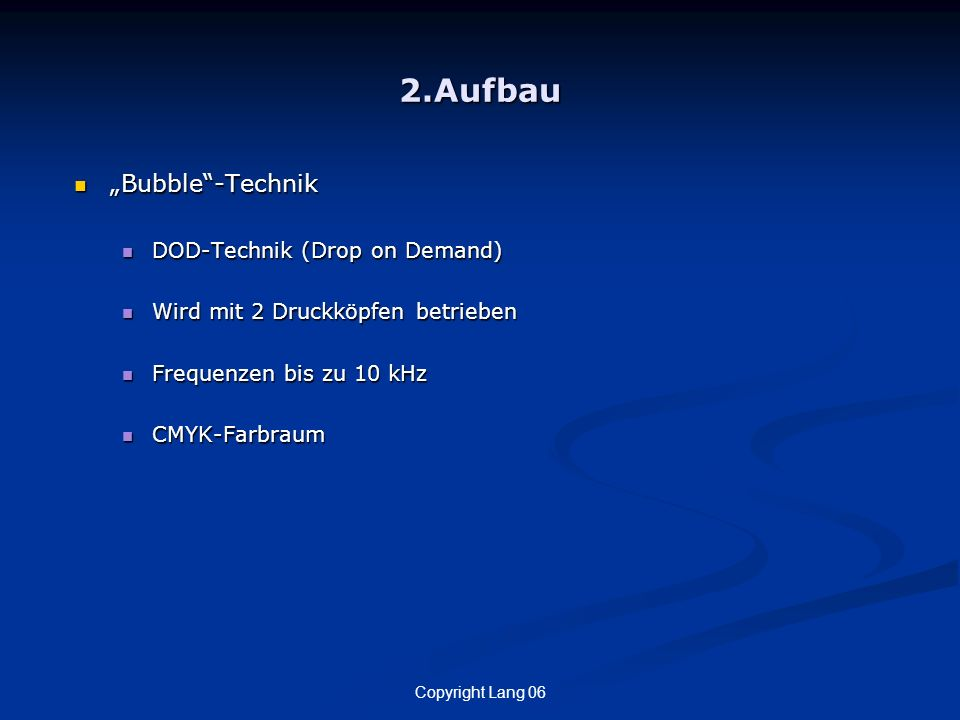 "2.Aufbau ""Bubble -Technik DOD-Technik (Drop on Demand)"