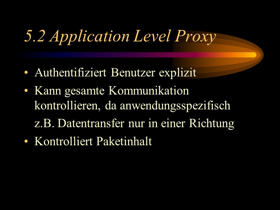 5.2 Application Level Proxy