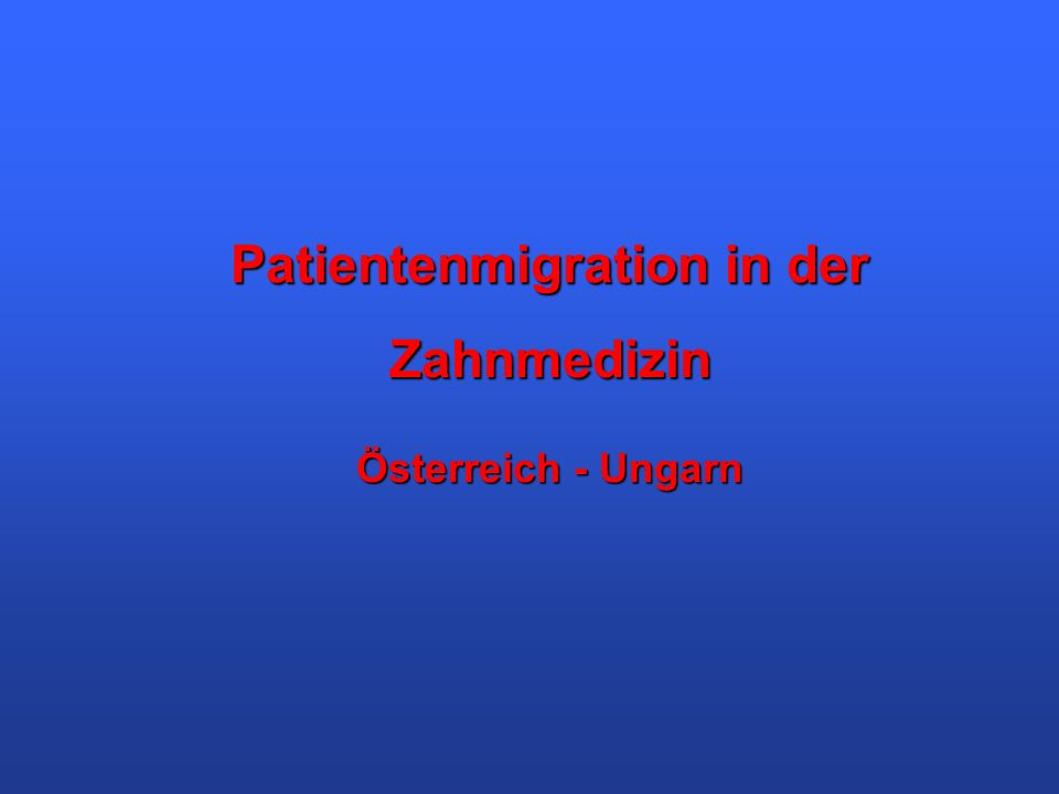 Patientenmigration in der Zahnmedizin