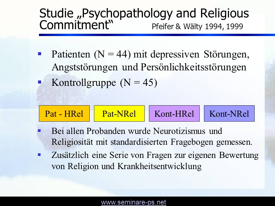 "Studie ""Psychopathology and Religious Commitment Pfeifer & Wälty 1994, 1999"