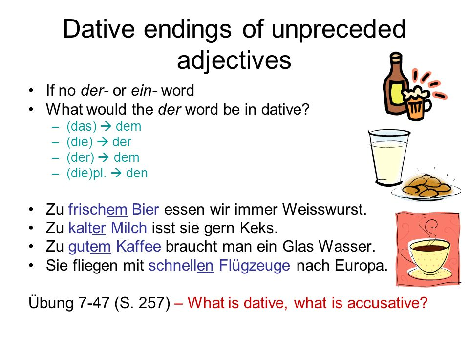 Dative endings of unpreceded adjectives