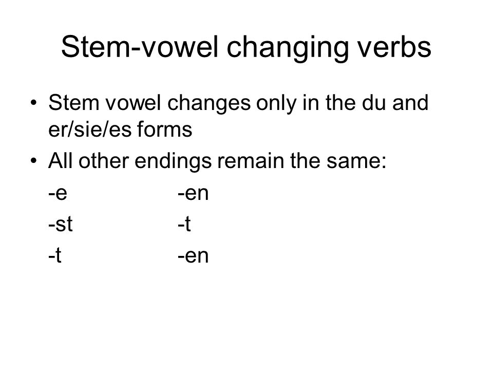Stem-vowel changing verbs