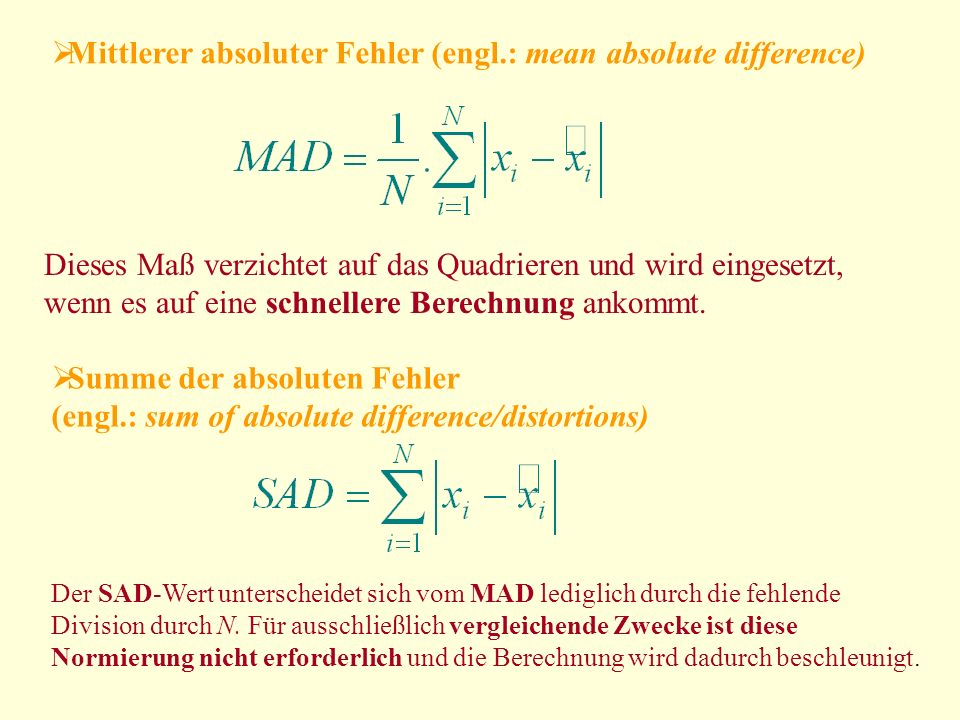 Mittlerer absoluter Fehler (engl.: mean absolute difference)