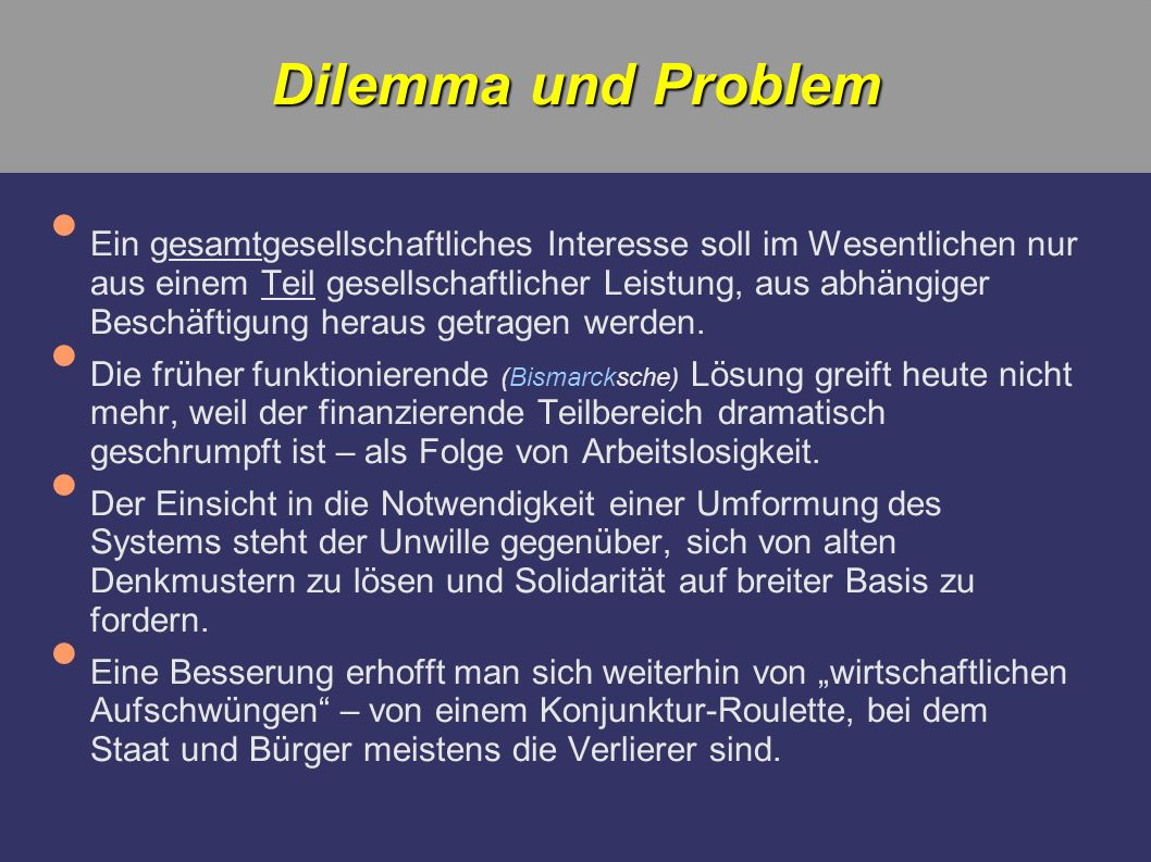 Dilemma und Problem