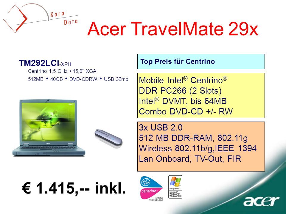 Acer TravelMate 29x € 1.415,-- inkl. TM292LCi-XPH