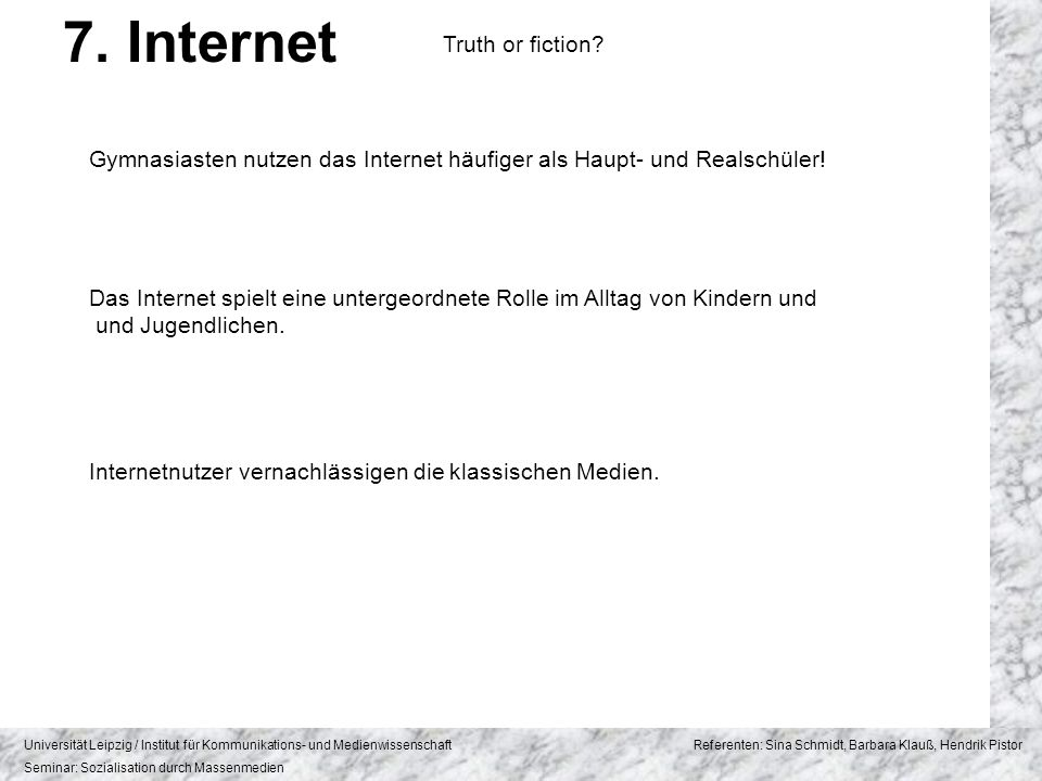 7. Internet Truth or fiction