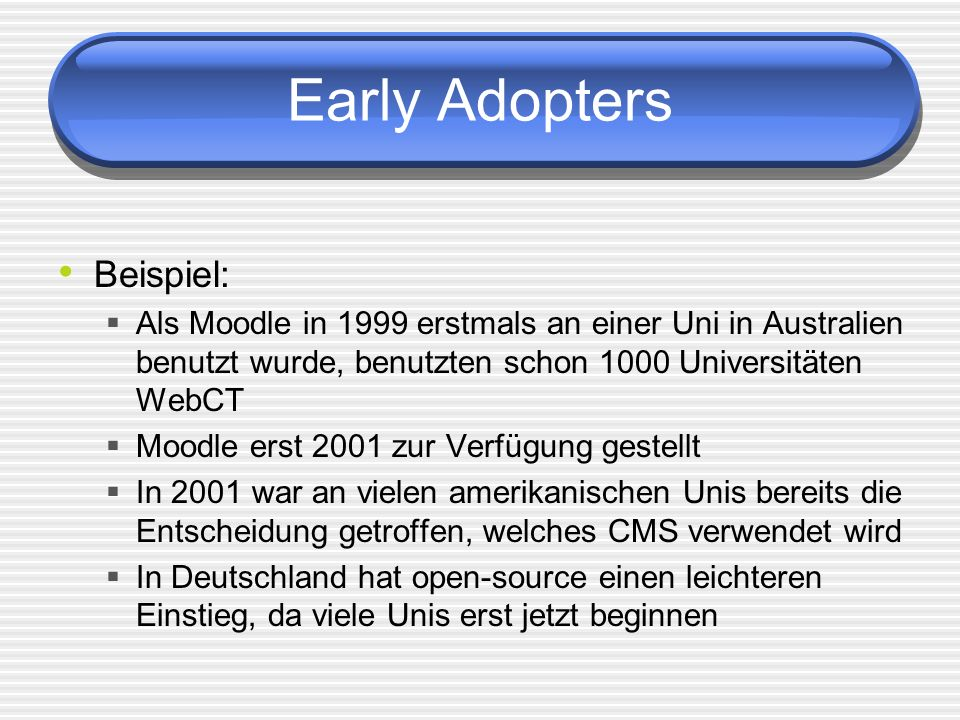 Early Adopters Beispiel: