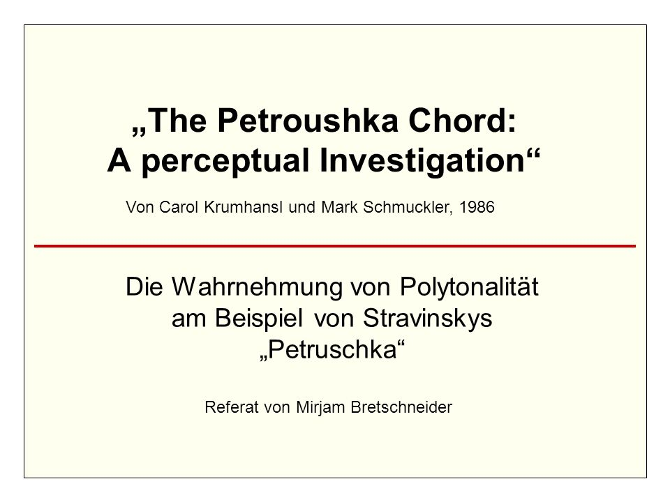 """The Petroushka Chord: A perceptual Investigation"